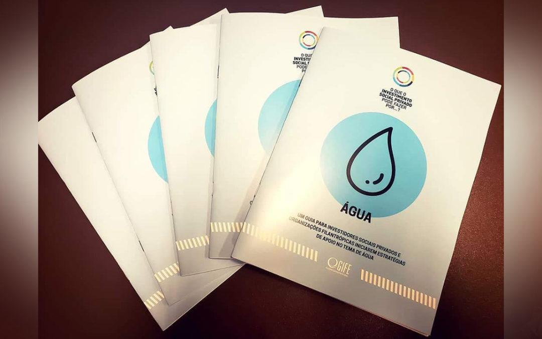 """Instituto Sisar participa do lançamento do Guia para """"Investidores Social Privados e Organizações Filantrópicas"""" iniciarem estratégias de apoio no tema de água."""